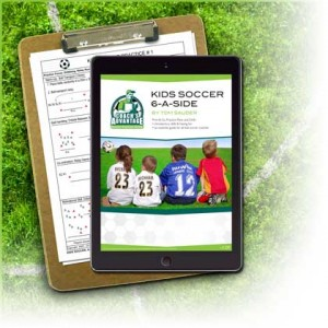 Kids Soccer, 6-a-side by Tom Sauder. Print and Go Practice PLans and Drills. Tablet and clipboard.